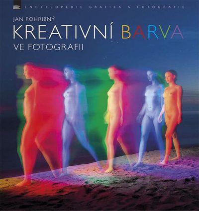 Kreativní barva ve fotografii - Jan Pohribný [kniha]