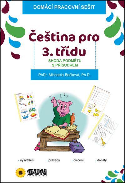 Čeština pro 3. třídu Shoda podmětu s přísudkem - Michaela Bečková [kniha]