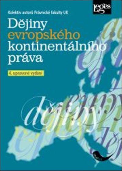 Dějiny evropského kontinentálního práva: 4. upravené vydání - Autor Neuveden [kniha]
