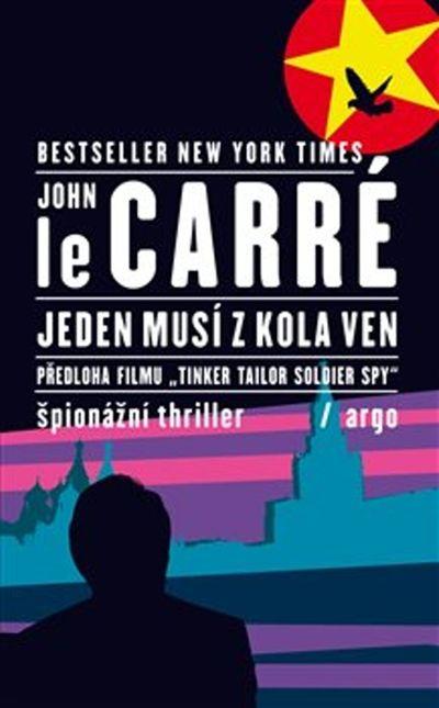 Jeden musí z kola ven - John Le Carré [kniha]