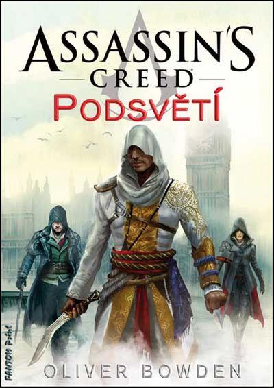 Assassin´s Creed Podsvětí: 8 - Oliver Bowden [kniha]