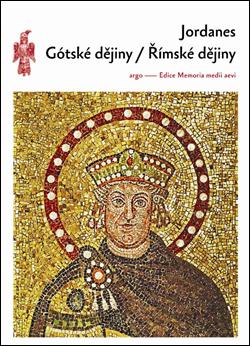 Gótské dějiny Římské dějiny - Jordanes [kniha]