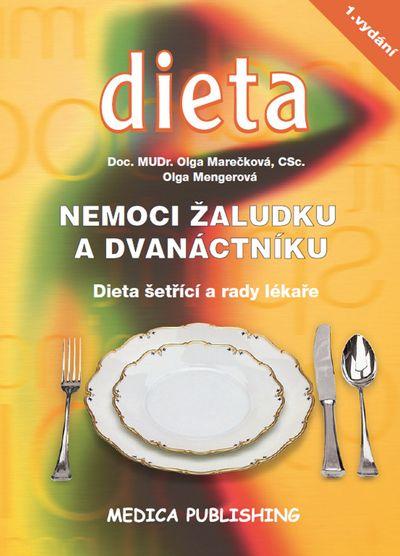 Nemoci žaludku a dvanáctníku: Dieta šetřící a rady lékaře - Olga Mengerová, Olga Marečková [kniha]