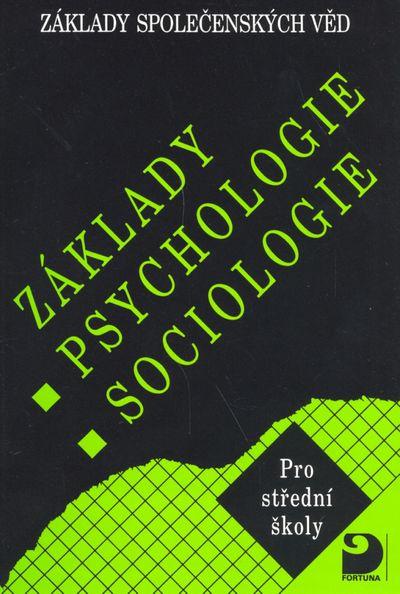 Základy psychologie, sociologie: Základy společenských věd I. - Ilona Gillernová, Jiří Buriánek [kni