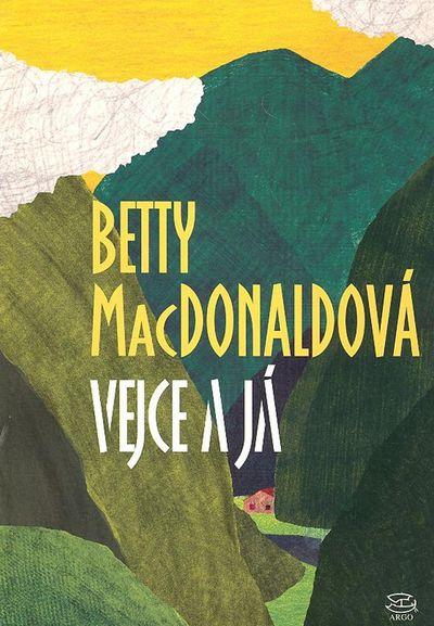 Vejce a já - Betty MacDonaldová [kniha]
