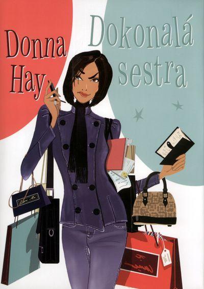 Dokonalá sestra - Donna Hay [kniha]