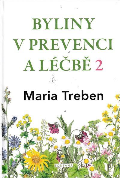 Byliny v prevenci a léčbě 2 - Maria Treben [kniha]
