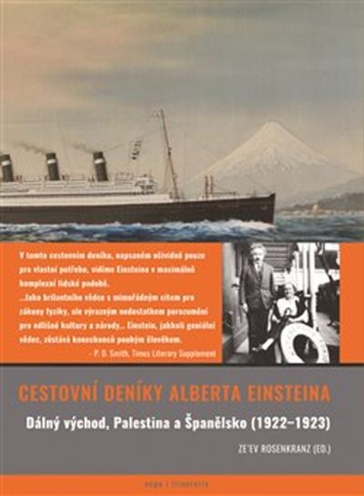Cestovní deníky: Dálný východ, Palestina a Španělsko (1922-1923) - Albert Einstein [kniha]
