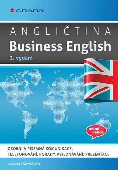 Angličtina Business English - Zuzana Hlavičková [kniha]