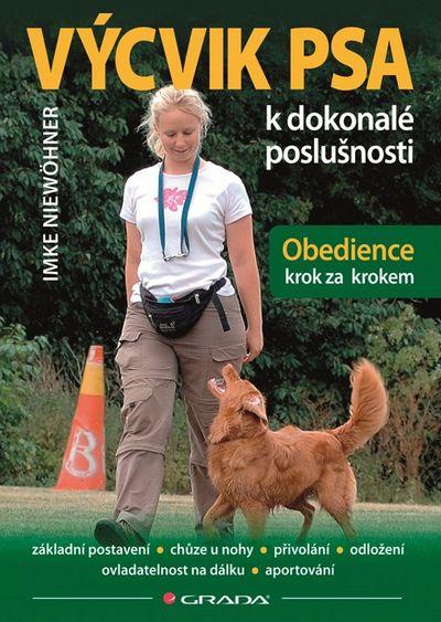 Výcvik psa k dokonalé poslušnosti: Obedience krok za krokem - Imke Niewöhner [kniha]