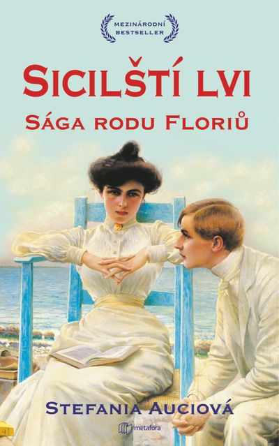 Sicilští lvi: Sága rodu Floriů - Stefania Auciová [kniha]