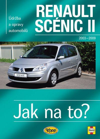 Renault Scenic II od r.2003 do r.2009: Údržba a opravy automobilů č.104 - Peter T. Gill [kniha]