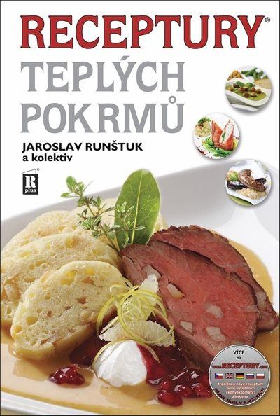 Receptury teplých pokrmů - Jaroslav Runštuk [kniha]