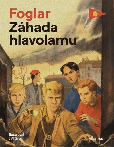 Záhada hlavolamu - Jaroslav Foglar [kniha]