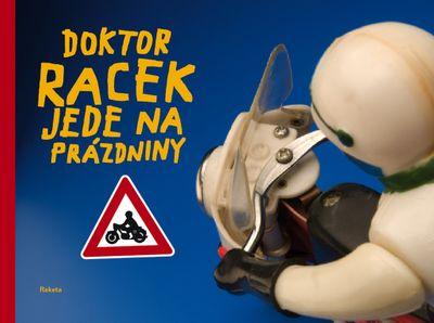 Doktor Racek jede na prázdniny - Milada Rezková [kniha]