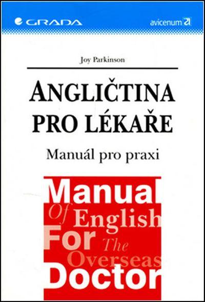 Angličtina pro lékaře: Manuál pro praxi - Joy Parkinson [kniha]