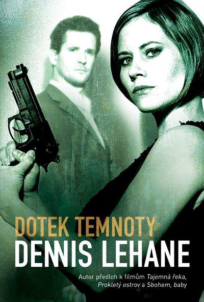 Dotek temnoty - Dennis Lehane [kniha]