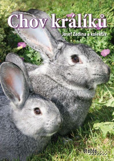 Chov králíků - Josef Zadina [kniha]