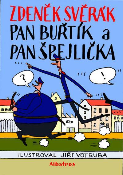 Pan Buřtík a pan Špejlička - Zdeněk Svěrák [kniha]