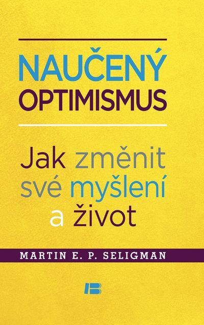 Naučený optimismus - Martin E.P. Seligman [kniha]