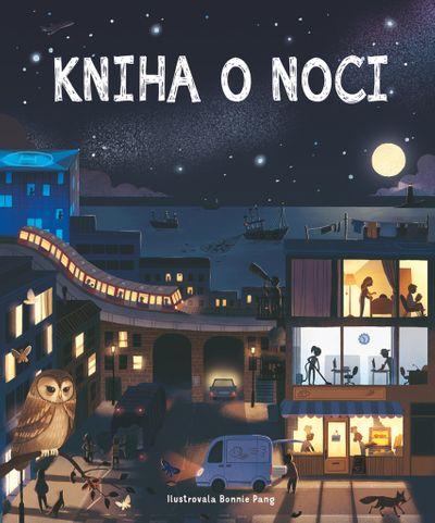 Kniha o noci - Bonnie Pang [kniha]