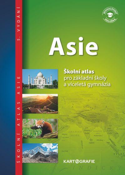 Asie Školní atlas pro základní školy a víceletá gymnázia - Autor Neuveden [kniha]