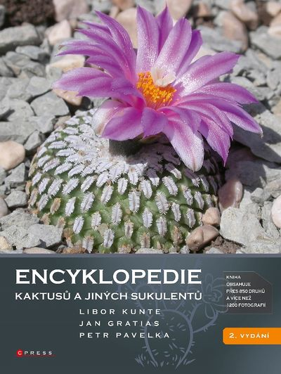 Encyklopedie kaktusů a jiných sukulentů - Jan Gratias, Libor Kunte, Petr Pavelka [kniha]