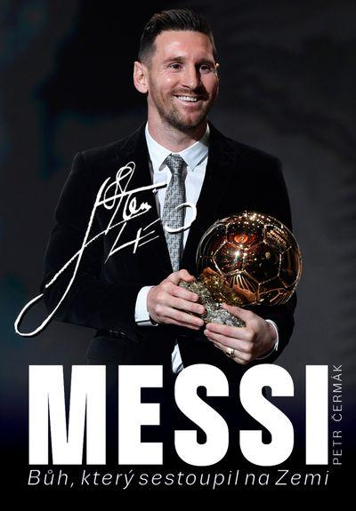 Messi: Bůh, který sestoupil na Zemi - Petr Čermák [kniha]