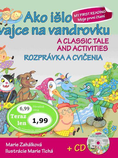 Ako išlo vajce na vandrovku Rozprávka a cvičenia + CD: A classic tale and activities - Marie Zahálko