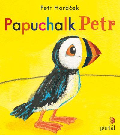 Papuchalk Petr - Petr Horáček [kniha]