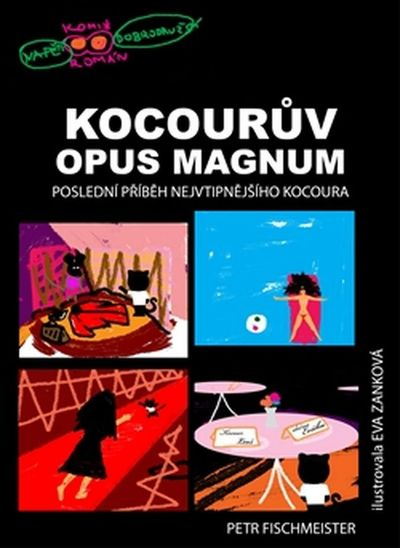 Kocourův Opus Magnum - Petr Fischmeister [kniha]