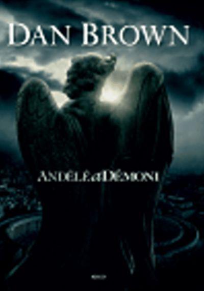 Andělé a démoni - Dan Brown [kniha]