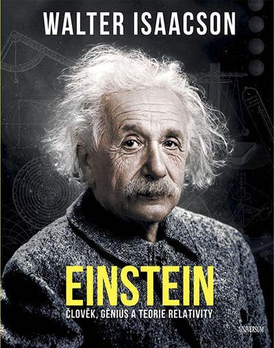 Einstein: Člověk, génius a teorie relativity - Walter Isaacson [kniha]