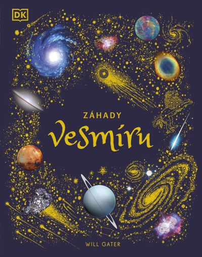 Záhady vesmíru - Will Gater [kniha]