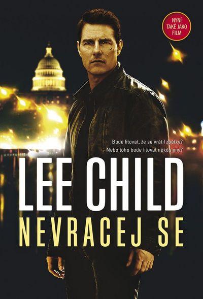 Nevracej se - Lee Child [kniha]