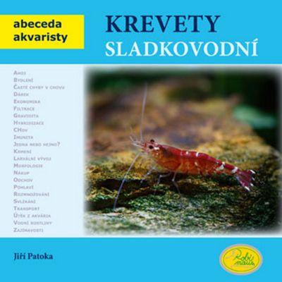 Krevety sladkovodní - Jiří Patoka [kniha]