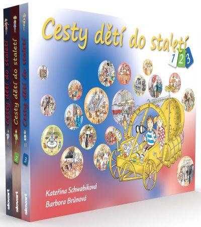 Cesty dětí do staletí: 1. - 3. díl - Kateřina Schwabiková [kniha]