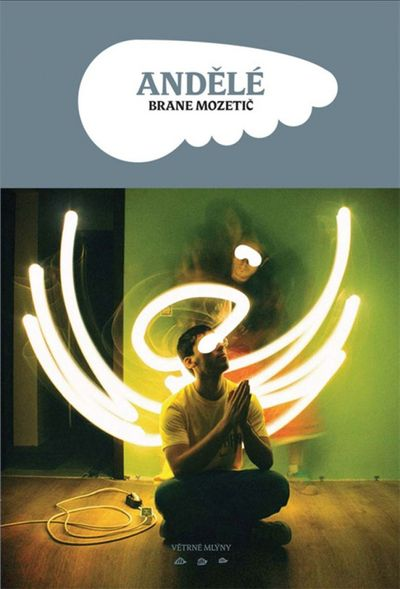 Andělé - Brane Mozetič [kniha]