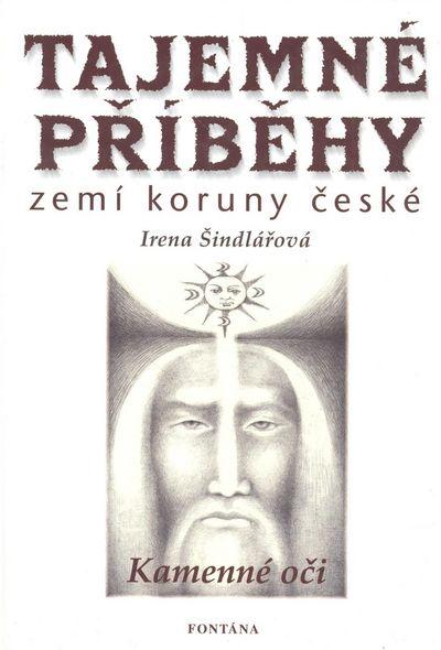 Tajemné příběhy zemí koruny české: Kamenné oči - Irena Šindlářová [kniha]