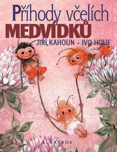 Příhody včelích medvídků - Jiří Kahoun [kniha]