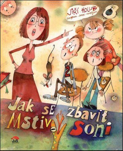Jak se zbavit mstivý Soni - Jiří Holub [kniha]