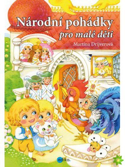 Národní pohádky pro malé děti - Martina Drijverová [kniha]