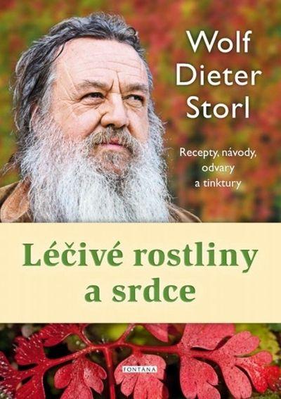 Léčivé rostliny a srdce: Recepty, návody, odvary a tinktury - Wolf-Dieter Storl [kniha]
